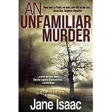 An Unfamiliar Murder (DCI Helen Lavery Book 1)