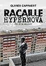 Racaille Hypernova : Fin de la solitude par Cappaert