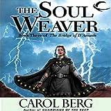 The Soul Weaver: Bridge of D'Arnath, Book 3