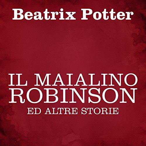 Il maialino Robinson ed altre storie  Audiolibri