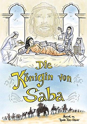 Die Königin von Saba: Ein Kindermusical