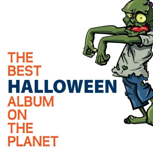 (The Best Halloween Album On The Planet)