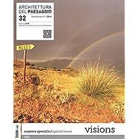 Architettura del paesaggio. Rivista semestrale dell'AIAPP Associazione Italiana di Architettura del Paesaggio. Ediz. multilingue: 32