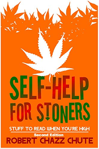 Self-help for Stoners: Stuff to Read When You're High (English Edition) - Youre Parte