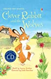 Clever Rabbit And The Wolves ( + CD) (English Learners)