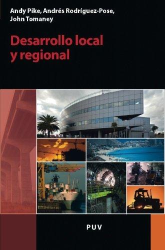 Descargar Libro Desarrollo local y regional (Desarrollo Territorial) de Andy Pike