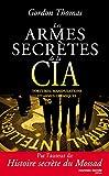 Image de Les Armes secrètes de la CIA: Tortures, manipulations et armes chimiques