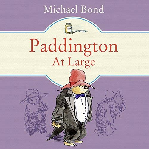Paddington at Large - Michael Bond - Unabridged