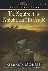 The Squire, His Knight, and His Lady (Squire's Tales (Houghton Mifflin Paperback))