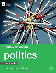 By Andrew Heywood Politics (Palgrave Foundations Series) (4th edition)