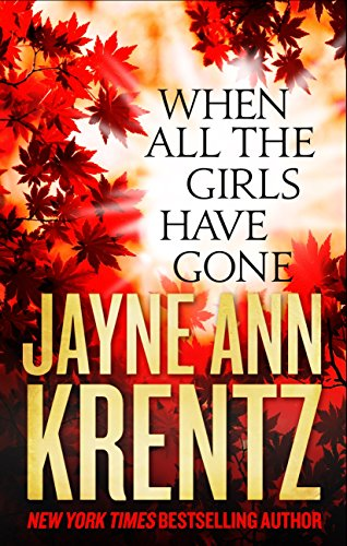 When All the Girls Have Gone by [Krentz, Jayne Ann]