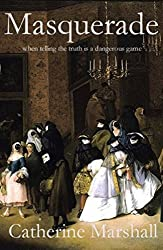 Masquerade: When telling the truth is a dangerous game