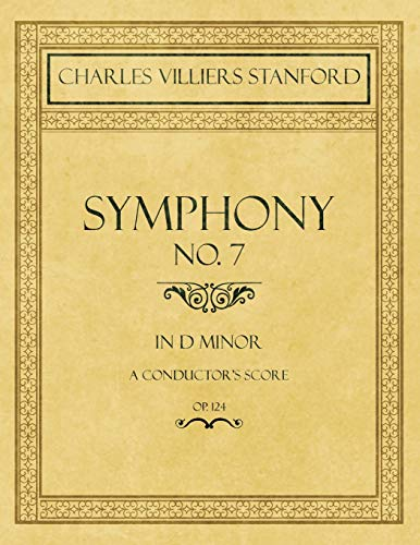 Symphony No.7 in D Minor - A Conductor's Score - Op.124