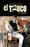 El Truco (novela gráfica): Un viaje en busca de respuestas ...