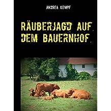 Räuberjagd auf dem Bauernhof: Erzählung
