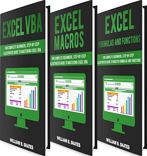 Excel Master: The Complete 3 Books in 1 for Excel - VBA for Complete Beginners, Step-By-Step Guide to Master Macros and Formulas and Functions (English Edition)