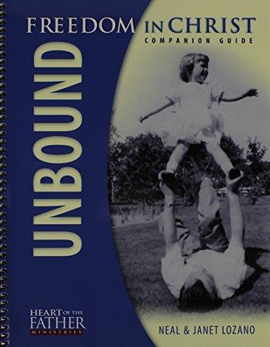 Unbound: Companion Guide by Neal Lozano (2011-08-02)