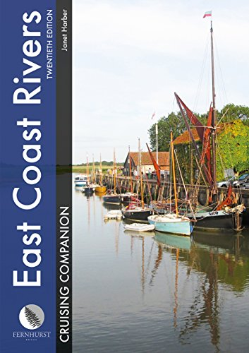 Image of East Coast Rivers Cruising Companion - A Yachtsman's Pilot and Cruising Guide to the Waters from Lowestoft to Ramsgate (Cruising Companions)