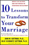 Ten Lessons to Transform Your Marriag...