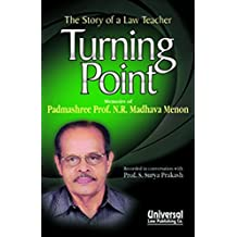 Turning Point: The Story of a Law Teacher by Prof. Madhava N.R. Menon (2009-09-30)