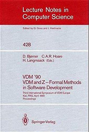 vdm-90-vdm-and-z-formal-methods-in-software-development-third-international-symposium-of-vdm-europe-