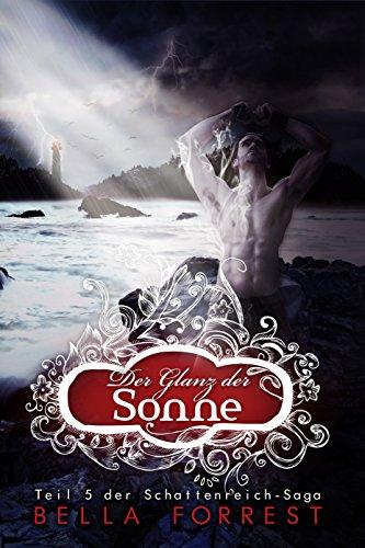 Bello Glanz (Das Schattenreich der Vampire 5: Der Glanz der Sonne)