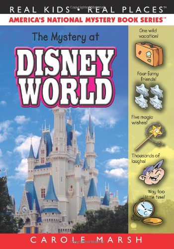 The Mystery at Disney World (Real Kids Real Places)