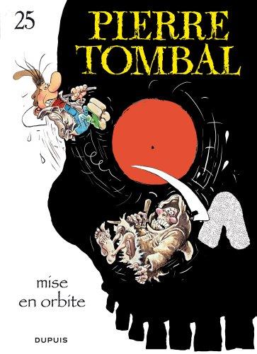 Pierre Tombal, Tome 25: Mise en orbite par Cauvin