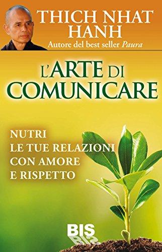 larte-di-comunicare-nutri-le-tue-relazioni-con-amore-e-rispetto