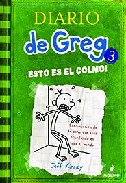 Diario de Greg #3. !Esto es el colmo!: ¡Esto es el colmo!