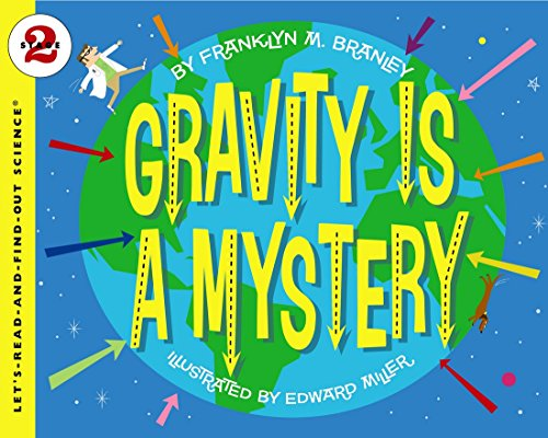 Gravity Is a Mystery (Let's-Read-and-Find-Out Science. Stage 2)