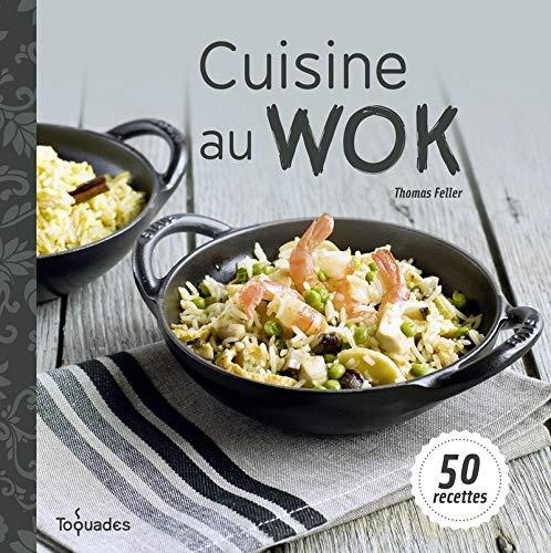 Cuisine au wok par Thomas FELLER