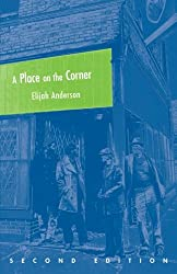 A Place on the Corner, Second Edition (Fieldwork Encounters and Discoveries)