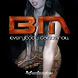 Everybody Dance Now (BM radio mix)