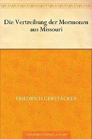 Die Vertreibung der Mormonen aus Missouri