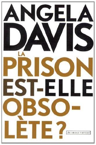 La prison est-elle obsolte ?