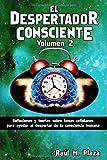 Best Los despertadores humanos - El Despertador Consciente, Volumen 2: Reflexiones y teorías Review