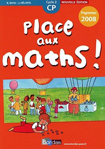 Place aux maths ! CP  Programmes 2008 - Fichier de l'lve