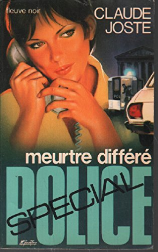 Meurtre différé (Spécial police) par Claude Joste