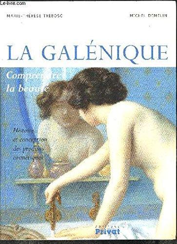 La galénique : Histoire et conception des produits cosmétiques