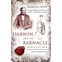 Darwin and the Barnacle by Stott, Rebecca (March 4, 2004) Paperback