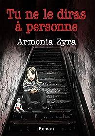 Tu ne le diras à personne par Armonia Zyra