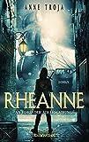 Rheanne - An Bord der Adlerschwinge: Roman (Ein Fall für Ritterin Rheanne, Band 1) - Anne Troja
