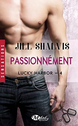 Lucky Harbor, T4 : Passionnment