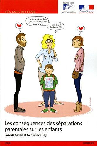 Les conséquences des séparations parentales sur les enfants