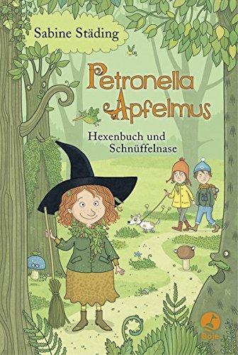 Petronella Apfelmus: Hexenbuch und Schnüffelnase. Band 5