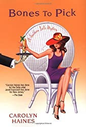 Bones to Pick (Southern Belle Mysteries) by Carolyn Haines (2006-07-06)
