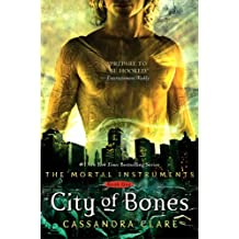 City of Bones (The Mortal Instruments, Band 1)
