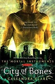 City of Bones: Mortal Instruments, Book 1 par Cassandra Clare