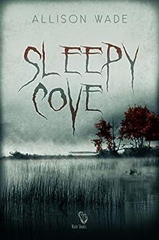Sleepy Cove di [Wade, Allison]